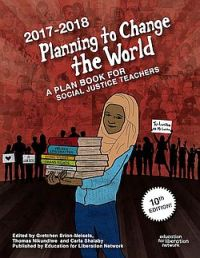 planning to change the world a plan book for social justice teachers